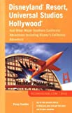 Disneyland Resort, Universal Studios Hollywood: And Other Major Southern California Attractions Including Disney's California Adventure (Econoguide ... Hollywood & Other Major Southern California)