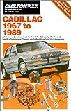 Cadillac 1967-89 (Chilton Book Company Repair Manual)