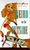 img - for WEIRD ON THE OUTSIDE (Laurel-Leaf Books) book / textbook / text book