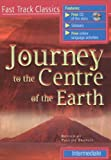 Journey to the Centre of the Earth (Fast Track Classics)