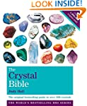 The Crystal Bible Volume 1: Godsfield...