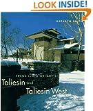 Frank Lloyd Wright's Taliesin and Taliesin West