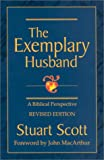 img - for The Exemplary Husband: A Biblical Perspective book / textbook / text book