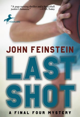 The Last Shot by John Feinstein