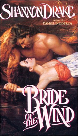 Bride of the Wind, SHANNON DRAKE