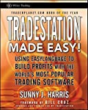 Tradestation Produced Effortless!: Making use of Easylanguage to Construct Earnings with the World's Most Well-known Trading Software   [TRADESTATION Produced Simple] [Paperback]