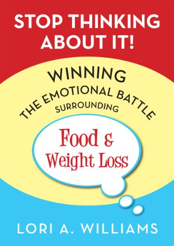 Major Price Reductions on Top-Rated Fiction Books in Today's Kindle Daily Deals  *Plus Don't Miss Stop Thinking About It! Winning the Emotional Battle Surrounding Food and Weight Loss by Lori Williams