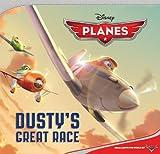 Planes: Dusty's Great Race (Disney Planes)