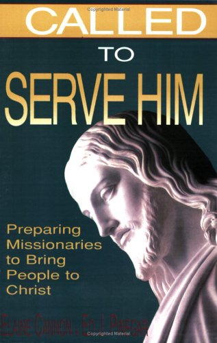 Image for Called to Serve Him
