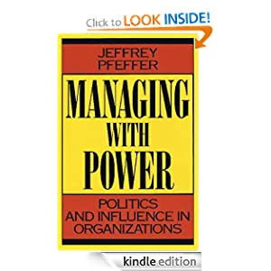 Managing With Power Politics and Influence in Organizations eBook Jeffrey Pfeffer