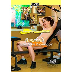 Nude Gym Workout featuring Annabelle - a Nude-Art Film