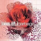 echange, troc Garbage - Beautiful