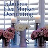 Fabulous Flea Market Decoratingpar Jill Williams Grover