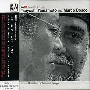 Tsuyoshi Yamamoto, Marco Bosco - Live at Brazilian Embassy