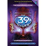 08 39 Clues - The Emperor's Code  (The 39 Clues)by Gordon Korman