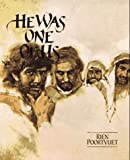 He Was One of Us: The Life of Jesus of Nazareth