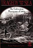 Tragedy from the Sea: The Galveston Hurricane of 1900 (Cover-to-Cover Chapter 2 Books: Natural Disasters)