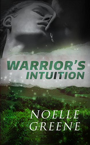 Warrior's Intuition by Noelle Greene
