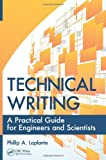 Technical Writing: A Practical Guide for Engineers and Scientists