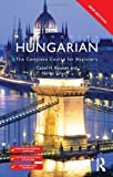 Colloquial Hungarian: The Complete Course for Beginners [With 2 CDs] (Colloquial) Rounds, Carol H ( Author ) May-24-2011 Paperback