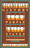 A Documentary History Of The Negro People In The United States Volume 6: From the Korean War to the Emergence of Martin Luther King,Jr. (0806514310) by Aptheker, Herbert