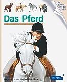 Das Pferd: Meyers kleine Kinderbibliothek 47