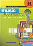 Music Technology: A Survivor's Guide