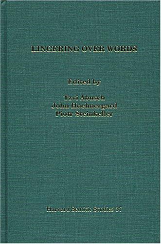 Lingering over Words: Studies in Ancient Near Eastern Literature in Honor of William L. Moran Harvard Semitic Studies) PDF Download Free
