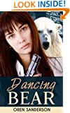Dancing Bear: Espionage & Conspiracy Thriller (Political Suspense and Mystery Book 1)