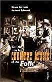 vignette de 'Guide de la country music et du folk (Gérard Herzhaft & Jacques Brémond)'