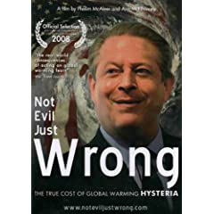 Not Evil Just Wrong: The True Cost of Global Warming Hysteria