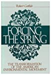 Forcing the Spring: The Transformatio...