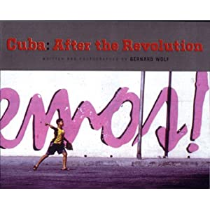Cuba: After the Revolution