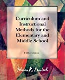 img - for Curriculum and Instructional Methods for the Elementary and Middle School (5th Edition) book / textbook / text book