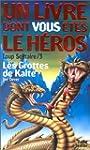 GROTTES DE KALTE (LES) (LOUP SOLITAIR...