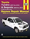 img - for Toyota Tundra & Sequoia: Tundra (2007 thru 2012) & Sequoia (2008 thru 2012) All 2WD and 4WD models (Haynes Repair Manual) book / textbook / text book