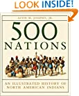 500 Nations: An Illustrated History of North American Indians