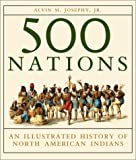 &#34;500 Nations An Illustrated History of North American Indians&#34; av Alvin M. Josephy