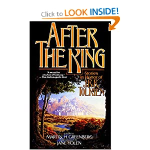 After the King: Stories In Honor of J.R.R. Tolkien by