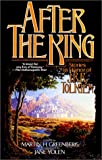 img - for After the King: Stories In Honor of J.R.R. Tolkien book / textbook / text book