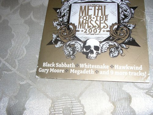 Classic Rock Magazine Presents Metal for the Masses 2007 by BLACK SABBATH, MEGADETH, THE SHOWDOWN, HE IS LEGEND and AUF DE MAUR
