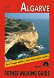 Algarve: The Finest Valley and Mountain Walks (Rother Walking Guides - Europe)