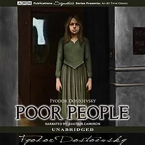 Poor People Hörbuch von Fyodor Dostoevsky Gesprochen von: Alastair Cameron