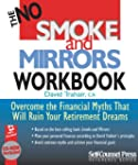 The No Smoke and Mirrors Workbook: Ov...