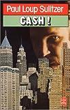 echange, troc Paul-Loup Sulitzer - Cash