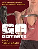 Go the Distance: The British Paratrooper Fitness Guide (General Military)