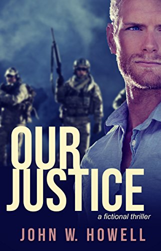 Book: Our Justice by John W. Howell