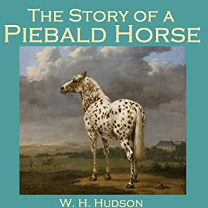 The Story of a Piebald Horse Audiobook
