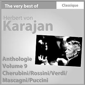 Cherubini : Anacr�on - Rossini : S�miramis - Verdi : La Traviata, La force du destin, Don Carlos - Mascagni : Cavalleria rusticana - Puccini : Manon Lescaut, Gianni Schicchi