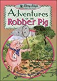 Adventures of Robber Pig (Storyteller) (0769909361) by Mahy, Margaret